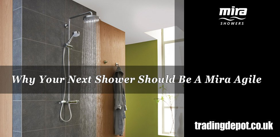 why-your-next-shower-should-be-a-mira-agile