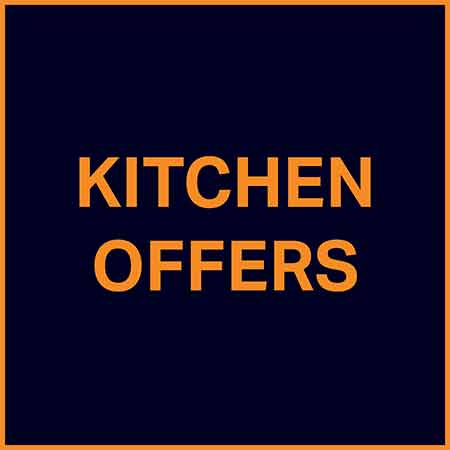 Kitchen Offers