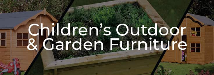 Children's Outdoor & Garden Furniture