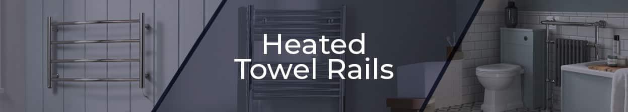 Heated Towel Rails