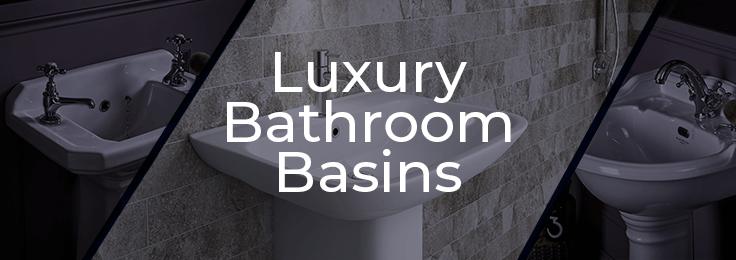 Luxury Bathroom Basins