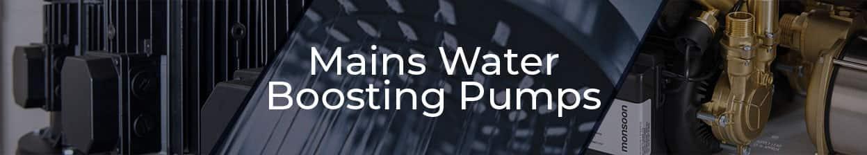 Mains Water Boosting Pumps