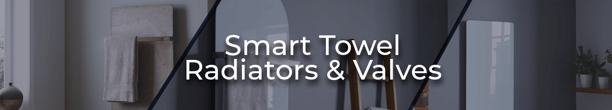 Smart Towel Radiators & Valves